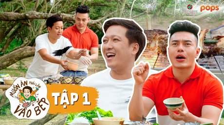 Muốn ăn phải lăn vào bếp Mùa 2 - Tập 1