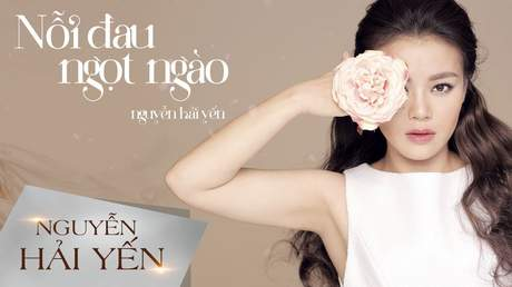 Nguyễn Hải Yến - Lyrics video: Nỗi đau ngọt ngào