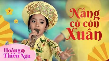 Hoàng Thiên Nga - Nắng có còn xuân (Stage)