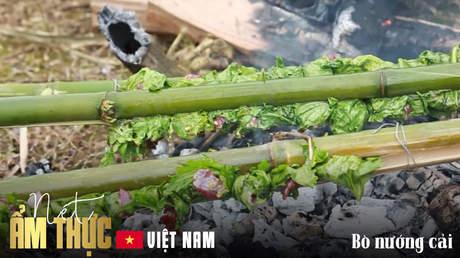 Nét ẩm thực Việt -  Bò nướng cải