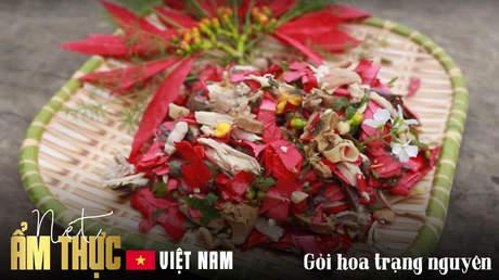 Nét ẩm thực Việt: Gỏi hoa trạng nguyên