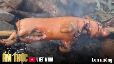 Nét ẩm thực Việt - Lợn nướng