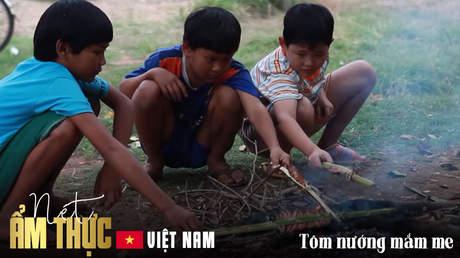 Nét ẩm thực Việt - Tôm nướng mắm me