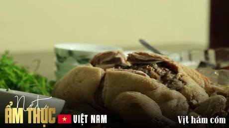 Nét ẩm thực Việt -  Vịt hầm cốm