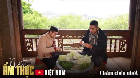 Nét ẩm thực Việt: Chẩm chéo nhót