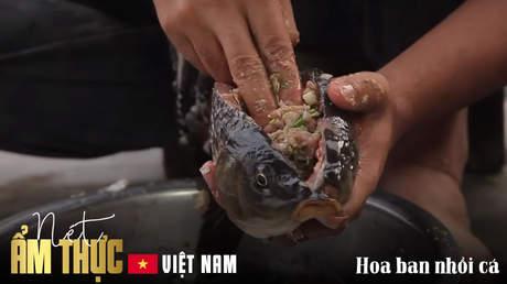 Nét ẩm thực Việt: Hoa ban nhồi cá