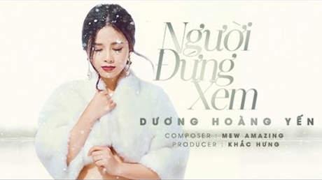 Dương Hoàng Yến (ft. Bùi Anh Tuấn) - Lyrics video: Người đứng xem