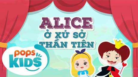 Ngày xửa ngày xưa - Tập 8: Alice ở xứ sở thần tiên