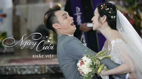 Ngày cưới - Khắc Việt [Official MV]