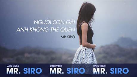 Người con gái anh không thể quên - Mr.Siro [Lyric video]