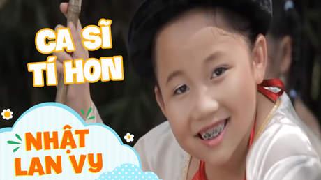 Nhật Lan Vy - Ca sĩ tí hon
