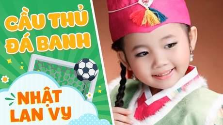 Nhật Lan Vy - Cầu thủ đá banh