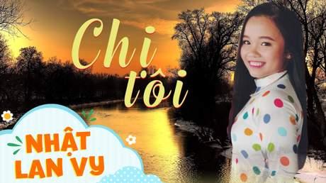Nhật Lan Vy - Chị tôi