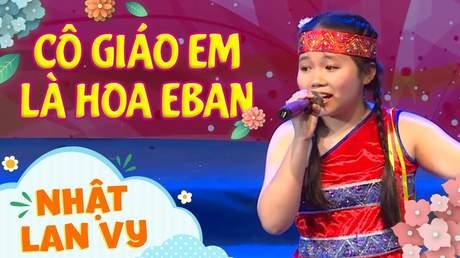 Nhật Lan Vy - Cô giáo em là hoa Eban