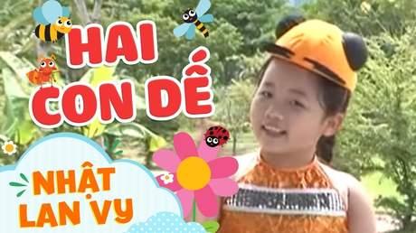 Nhật Lan Vy, Bảo An, Minh Ngọc - Hai con dế
