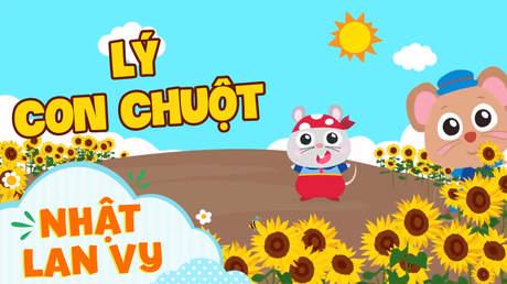 Nhật Lan Vy - Lý con chuột (Hoạt hình)