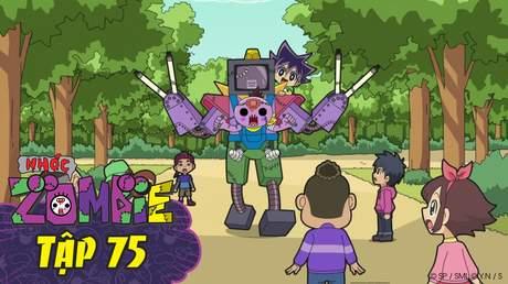 Nhóc Zombie - Tập 75: Rô bốt quyết chiến