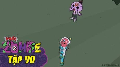 Nhóc Zombie - Tập 90: Đường tới mặt trời