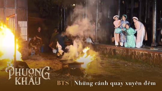 Phượng Khấu - BTS: Những cảnh quay xuyên đêm