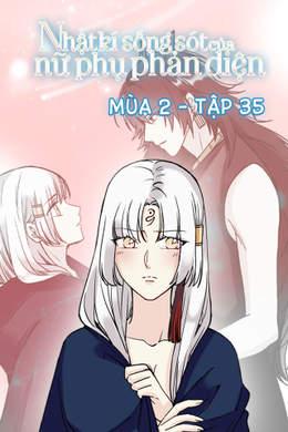 Nhật Kí Sống Sót Của Nữ Phụ Phản Diện S2 - Tập 35: Kari