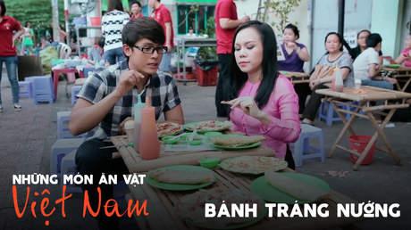 Những món ăn vặt Việt Nam: Bánh tráng nướng
