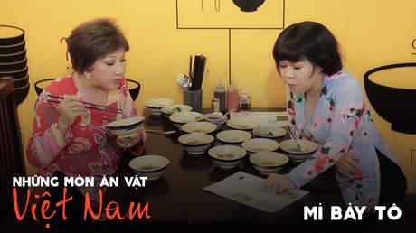 Những món ăn vặt Việt Nam: Mì bảy tô