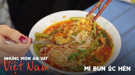 Những món ăn vặt Việt Nam: Mì bún ốc hến