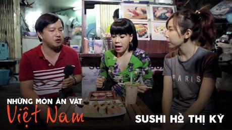 Những món ăn vặt Việt Nam: Sushi Hồ Thị Kỷ