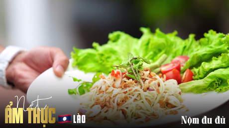Nét ẩm thực Lào: Nộm đu đủ