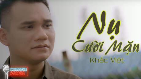 Khắc Việt - Karaoke: Nụ cười mặn