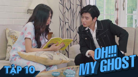 Oh! My Ghost! - Tập 10