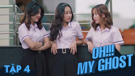 Oh! My Ghost! - Tập 4