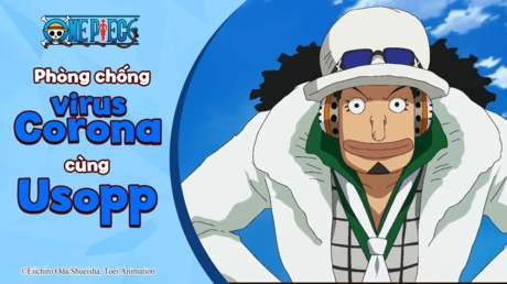 One Piece - Phòng chống Corona virus cùng Usopp