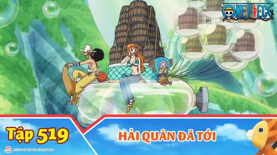 One Piece S15 - Tập 519: Hải quân đã tới