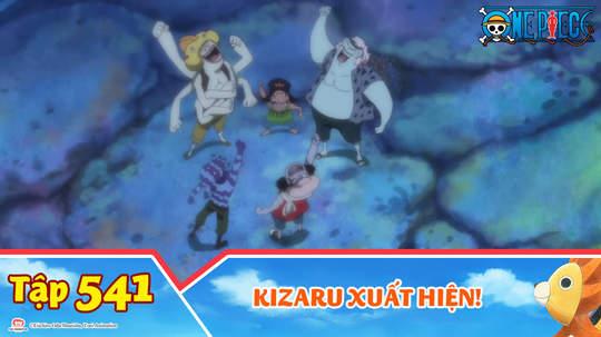 One Piece S15 - Tập 541: Kizaru xuất hiện!