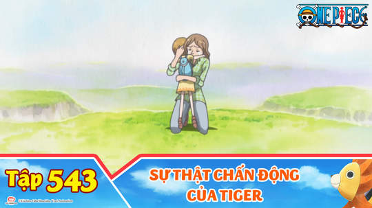 One Piece S15 - Tập 543: Sự thật chấn động của Tiger