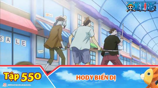One Piece S15 - Tập 550: Hody biến dị