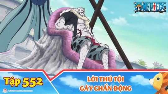 One Piece S15 - Tập 552: Lời thú tội gây chấn động