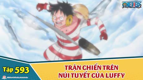 One Piece S16 - Tập 593: Trận chiến trên núi tuyết của Luffy