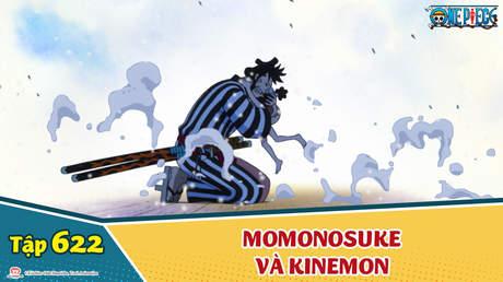 One Piece S16 - Tập 622: Cuộc hội ngộ đầy cảm động! Momonosuke và Kinemon