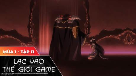 Overlord S1 - Tập 11: Hỗn loạn và thấu hiểu
