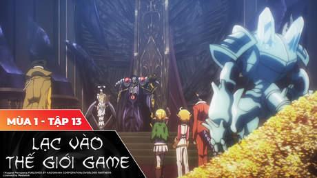 Overlord S1 - Tập 13: Người chơi với NPC