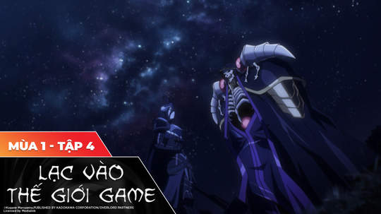 Overlord S1 - Tập 4: Thần chết
