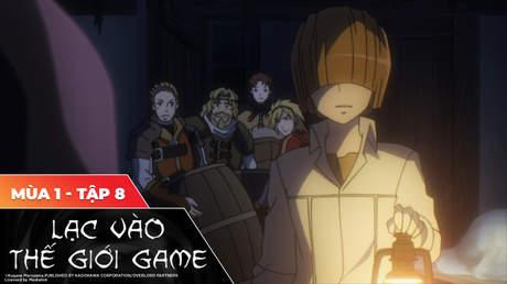 Overlord S1 - Tập 8: Song kiếm trảm tử