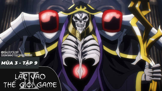 Overlord S3 - Tập 9: Cuộc chiến của ngôn từ