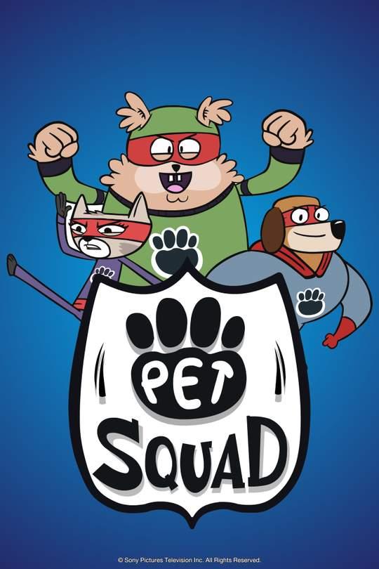 PET SQUAD | ทีมฮีโร่ขนฟูตัวป่วน