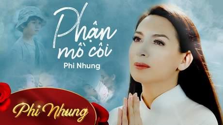 Phận mồ côi - Phi Nhung [Lyric Video]