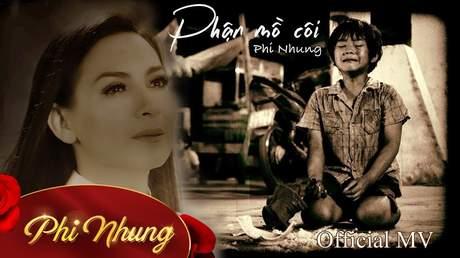 Phận mồ côi - Phi Nhung [Official MV]