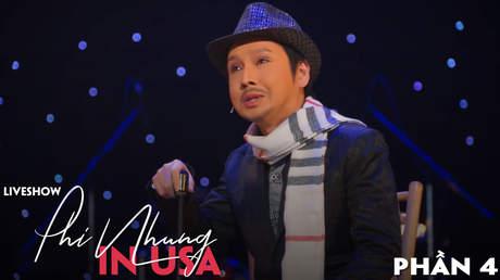 Live show Phi Nhung in USA - Phần 4