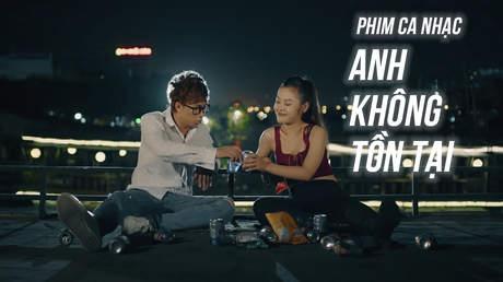 Phim ca nhạc 'Anh không tồn tại' - Hồ Việt Trung